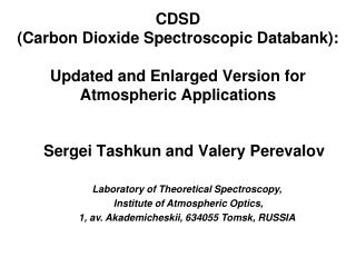 CDSD  Carbon Dioxide Spectroscopic Databank:  Updated and Enlarged Version for Atmospheric Applications