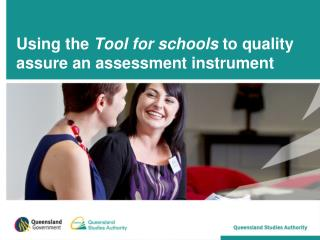 Using the  Tool for schools  to quality assure an assessment instrument