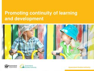 Promoting continuity of learning  and development