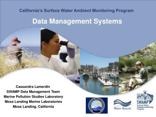 California's Surface Water Ambient Monitoring Program Data Management Systems