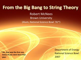 Robert McNees Brown University (Alum, National Science Bowl `91*)