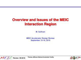 Overview and Issues of the MEIC Interaction Region