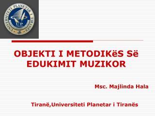 Msc. Majlinda Hala