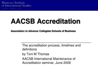 AACSB Accreditation Association to Advance Collegiate Schools of Business