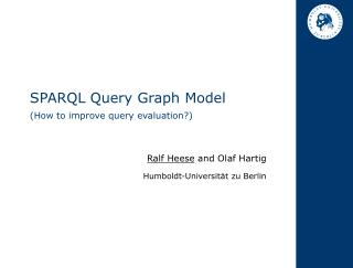 SPARQL Query Graph Model (How to improve query evaluation?)
