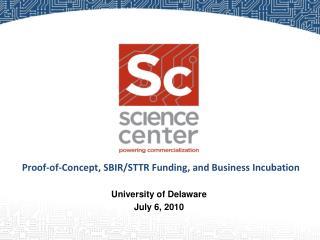University of Delaware July 6, 2010