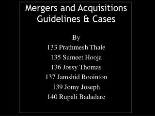Mergers and Acquisitions Guidelines & Cases