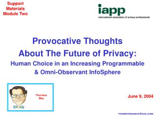 Provocative Thoughts  About The Future of Privacy: Human Choice in an Increasing Programmable