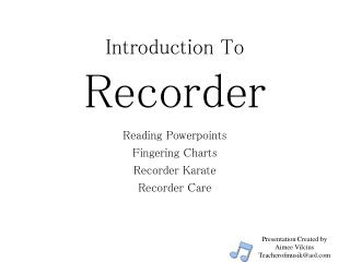 Introduction To  Recorder
