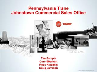 Pennsylvania Trane Johnstown Commercial Sales Office