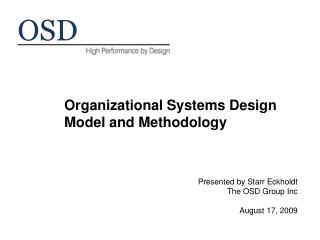Organizational Systems Design Model and Methodology