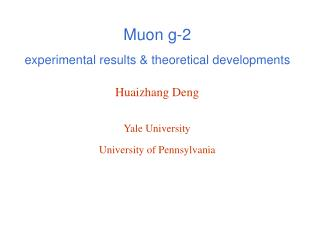 Muon g-2 experimental results & theoretical developments