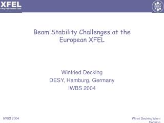 Beam Stability Challenges at the  European XFEL
