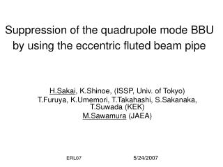 Suppression of the quadrupole mode BBU by using the eccentric fluted beam pipe