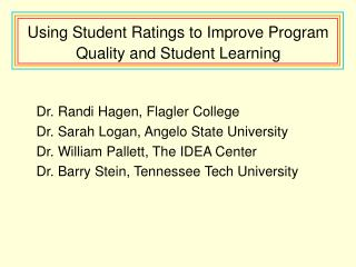 Using Student Ratings to Improve Program Quality and Student Learning