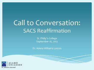 Call to Conversation:   SACS Reaffirmation