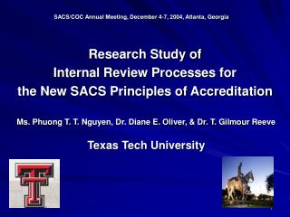 Research Study of  Internal Review Processes for  the New SACS Principles of Accreditation