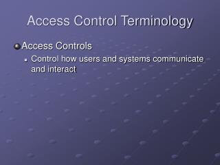 Access Control Terminology