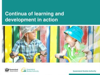 Continua of learning and development�in action