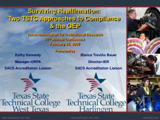 Surviving Reaffirmation: Two TSTC Approaches to Compliance   & the QEP