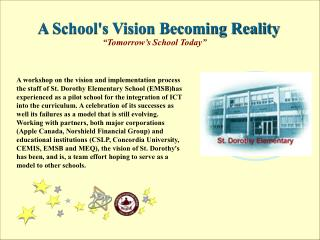 A School's Vision Becoming Reality