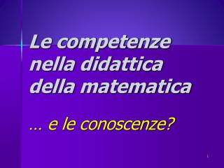 Le competenze nella didattica della matematica