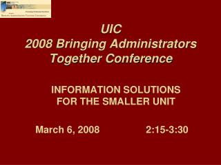 UIC  2008 Bringing Administrators Together Conference