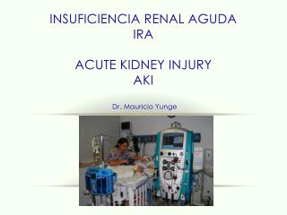 Insuficiencia renal aguda IRA Acute kidney injury aki