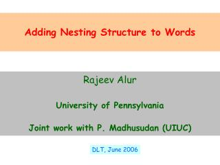 Adding Nesting Structure to Words