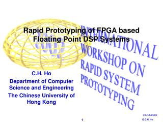 Rapid Prototyping of FPGA based Floating Point DSP Systems