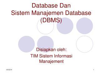 Database Dan  Sistem Manajemen Database (DBMS)