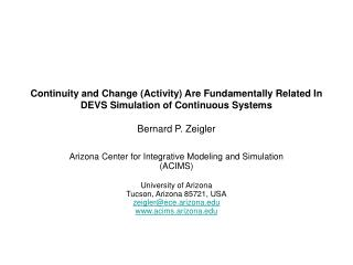 Arizona Center for Integrative Modeling and Simulation (ACIMS)