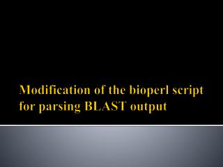 Modification of the bioperl script for parsing BLAST output