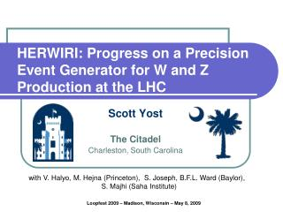 HERWIRI: Progress on a Precision     Event Generator for W and Z Production at the LHC