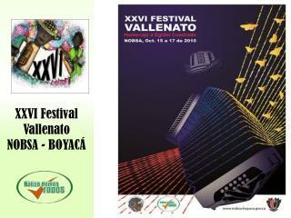 XXVI Festival Vallenato NOBSA - BOYACÁ