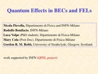 Quantum Effects in BECs and FELs