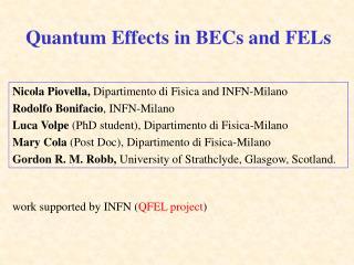 Quantum Effects in BECs and FELs