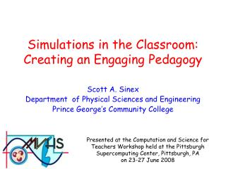 Simulations in the Classroom: Creating an Engaging Pedagogy