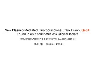 New Plasmid-Mediated  Fluoroquinolone Efflux Pump,  QepA ,