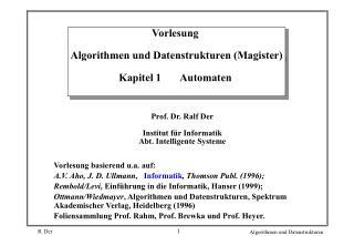 Vorlesung  Algorithmen und Datenstrukturen (Magister) Kapitel 1       Automaten