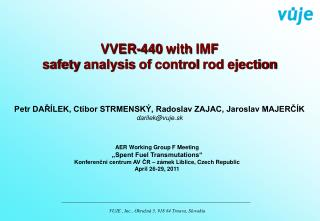 VVER-440  with  IMF safety analysis of control  rod  ejection