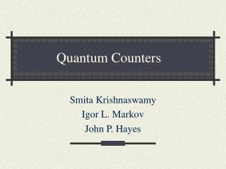 Quantum Counters