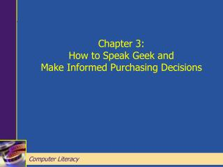 Chapter 3: How to Speak Geek and Make Informed Purchasing Decisions