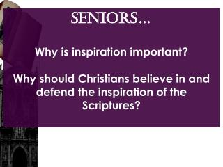 SENIORS� Why is inspiration important?