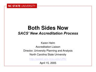 Both Sides Now SACS' New Accreditation Process