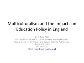 Multiculturalism and the Impacts on Education Policy in England