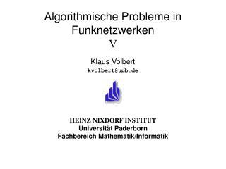 Algorithmische Probleme in Funknetzwerken V
