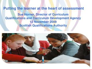 Putting the learner at the heart of assessment