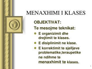 MENAXHIMI I KLASES