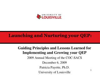 Launching and Nurturing your QEP: